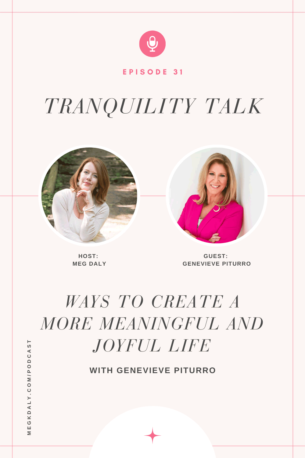 Ways To Create A More Meaningful and Joyful Life with Genevieve Piturro