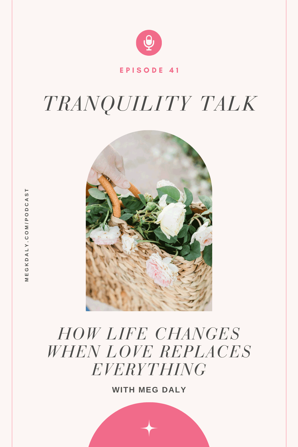 Tranquility Talk - How Life Changes When Love Replaces Everything
