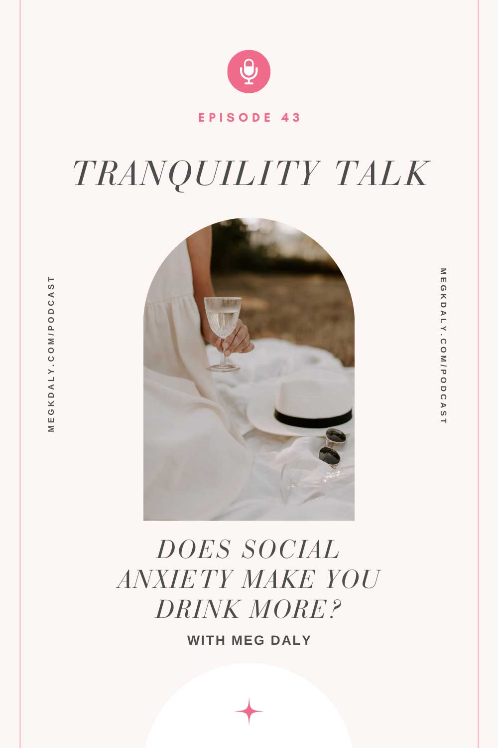 Tranquility Talk: Does social anxiety make you drink more?